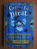 Anticariat: Sughit Strasnicul Stavrid al III-lea - Cum sa fii pirat