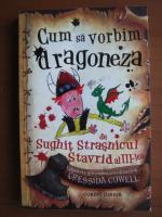Sughit Strasnicul Stravrid al III-lea - Cum sa vorbim dragoneza