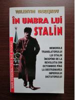 Anticariat: Valentin Berejkov - In umbra lui Stalin