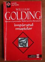 William Golding - Imparatul mustelor, editura Vremea