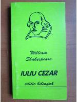 William Shakespeare - Iuliu Cezar