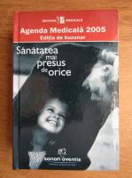Anticariat: Agenda medicala 2005, Sanatatea mai presus de orice. Editia de buzunar
