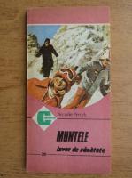 Anticariat: Arcadie Percek - Muntele, izvor de sanatate