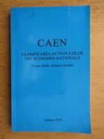 Anticariat: CAEN. Clasificarea activitatilor din economia nationala. Extras, detalii, obtinerea avizelor