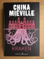 China Mieville - Kraken, o anatomie