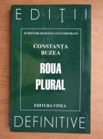 Constanta Buzea - Roua plural