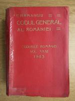Anticariat: Constantin Hamangiu - Codul General al Romaniei. Codurile Romaniei (volumul 31, 1943)