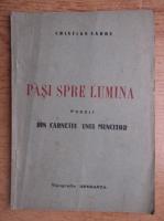 Anticariat: Cristian Sarbu - Pasi spre lumina. Poezii. Din carnetul unui muncitor (volum de debut, 1935)