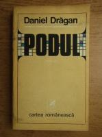 Anticariat: Daniel Dragan - Podul