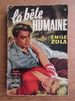 Anticariat: Emile Zola - La bete humaine