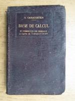 G. Caracostea - Baze de calcul in comertul de cerere si tarife de transport local (1911)