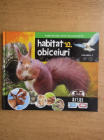 Anticariat: Habitat si obiceiuri (volumul 1)