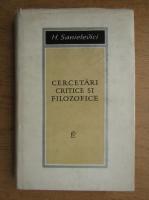 Anticariat: Henry Sanielevici - Cercetari critice si filozofice