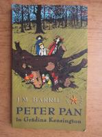 J. M. Barrie - Peter Pan in gradina Kensington