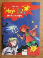 Knister - Magic Lilli si micul vampir