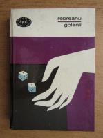 Anticariat: Liviu Rebreanu - Golanii (volumul 1)