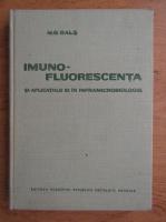 Anticariat: M. G. Bals - Imunofluorescenta si aplicatiile in inframicrobiologie