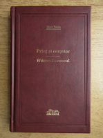 Anticariat: Mark Twain - Print si cersetor. Wilson zevzecul