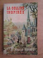 Anticariat: Maurice Barres - La colline inspiree