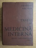 Radu Paun - Tratat de medicina interna. Bolile cardiovasculare (partea a IV-a)