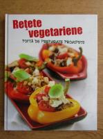Anticariat: Retete vegetariene. Pofta de preparate proaspete