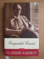 Anticariat: Vladimir Nabokov - Originalul Laurei