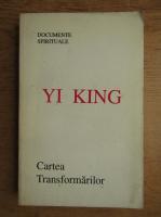 Anticariat: Yi King - Cartea transformarilor