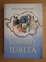 Bogdan Diaconu - Romania iubita