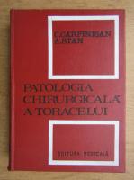 Anticariat: C. Carpinisan - Patologia chirurgicala a toracelui