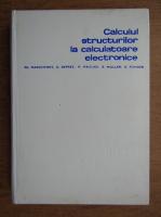 Anticariat: Ch. Massonnet - Calculul structurilor la calculatoare electronice