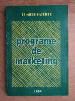 Dumitru Patriche - Programe de marketing