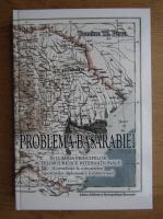 Dumitru Th. Parvu - Problema Basarabiei
