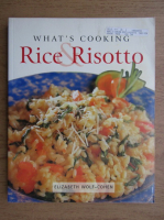 Elizabeth Wolf Cohen - What's cooking rice risotto