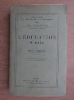 Emile Durkheim - L'education morale (1925)