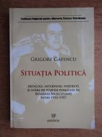 Grigore Gafencu - Situatia politica