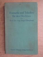 Anticariat: Hugo Ebinghaus - Formeln und Tabellen fur den Hochbau (1935)