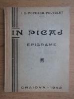 Anticariat: I. C. Popescu Polyclet - In picaj (1942)