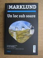 Anticariat: Liza Marklund - Un loc sub soare