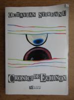 Anticariat: Octavian Stireanu - Cronici de echinox
