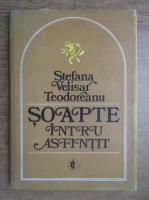 Anticariat: Stefana Velisar Teodoreanu - Soapte intru asfintit