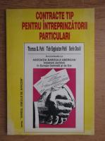 Anticariat: Thomas B. Pahl - Contracte tip pentru intreprinzatorii particulari
