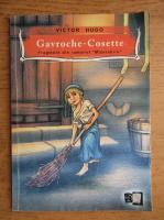 Victor Hugo - Gavroche. Cosette