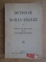 Virgiliu Halaceanu - Marele dictionar roman-englez si englez-roman (1910)