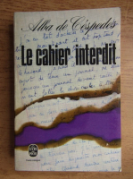 Anticariat: Alba de Cespedes - Le cahier interdit