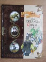 Anticariat: Colectia Cele mai frumoase povesti. Ion Creanga, Capra cu trei iezi nr. 6 (fara CD)