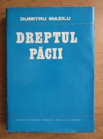 Anticariat: Dumitru Mazilu - Dreptul pacii