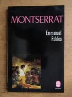 Anticariat: Emmanuel Robles - Montserrat