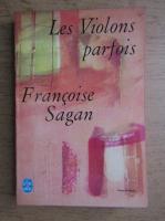 Anticariat: Francoise Sagan - Les violons parfois