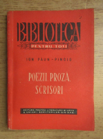 Anticariat: Ion Paun-Pincio - Poezii, proza, scrisori