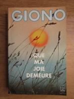 Jean Giono - Que ma joie demeure
